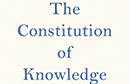 Jeff Frenkiewich reviews The Constitution of Knowledge