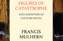 Maud Ellmann reviews Figures of Catastrophe