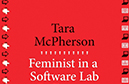 Whitney Trettien reviews Feminist in a Software Lab