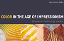 Michael Rossi reviews Color in the Age of Impressionism