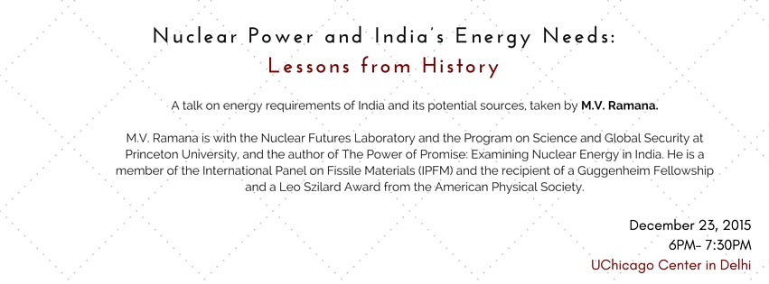 Nuclear Power and India's Energy Needs: Lessons from History