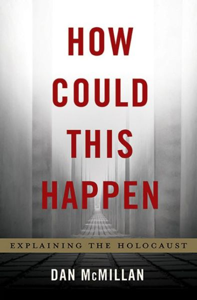An Analysis of the Human Tragedy in the Holocaust