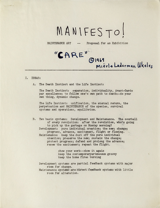 """Mierle Laderman Ukeles MANIFESTO FOR MAINTENANCE ART, 1969!  Proposal for an exhibition: """"CARE"""", 1969, written in Philadelphia, PA, October 1969 Four typewritten pages, each 8 ½ x 11 in. © Mierle Laderman Ukeles Courtesy the artist and Ronald Feldma"""