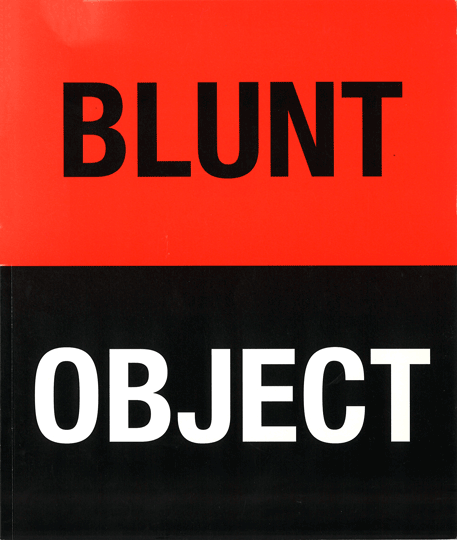 Catalogue cover for Blunt Object