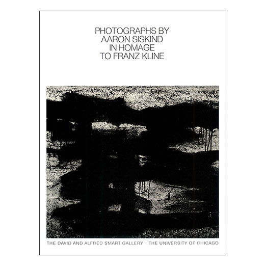 Catalogue cover for Photographs by Aaron Siskind in Homage to Franz Kline
