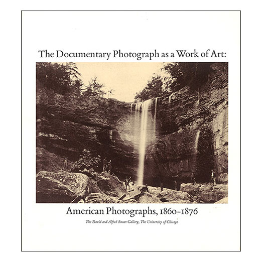 Catalogue cover for The Documentary Photograph as a Work of Art