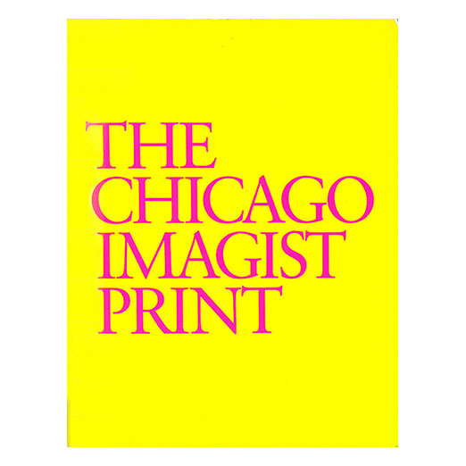 Catalogue cover for The Chicago Imagist Print