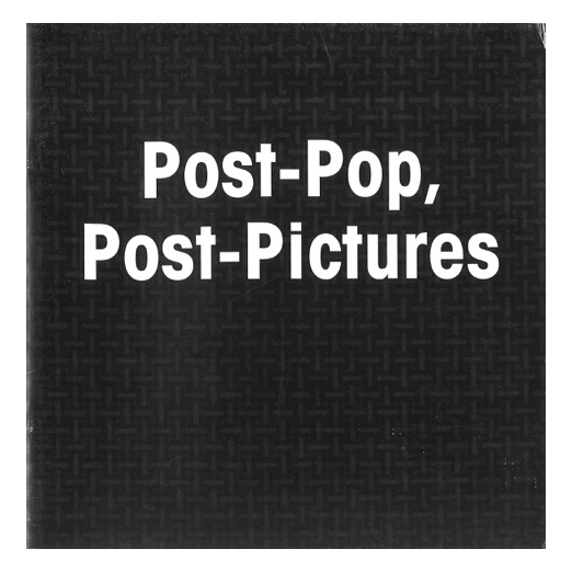 Catalogue cover for Post-pop, Post-pictures