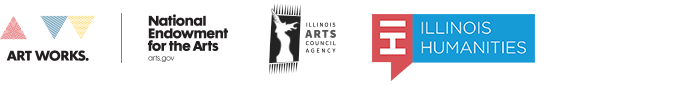 National Endowment for the Arts, the Illinois Arts Council Agency, and Illinois Humanities