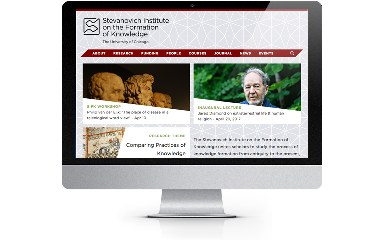 Home page view of the Stevanovich Institute on the Formation of Knowledge