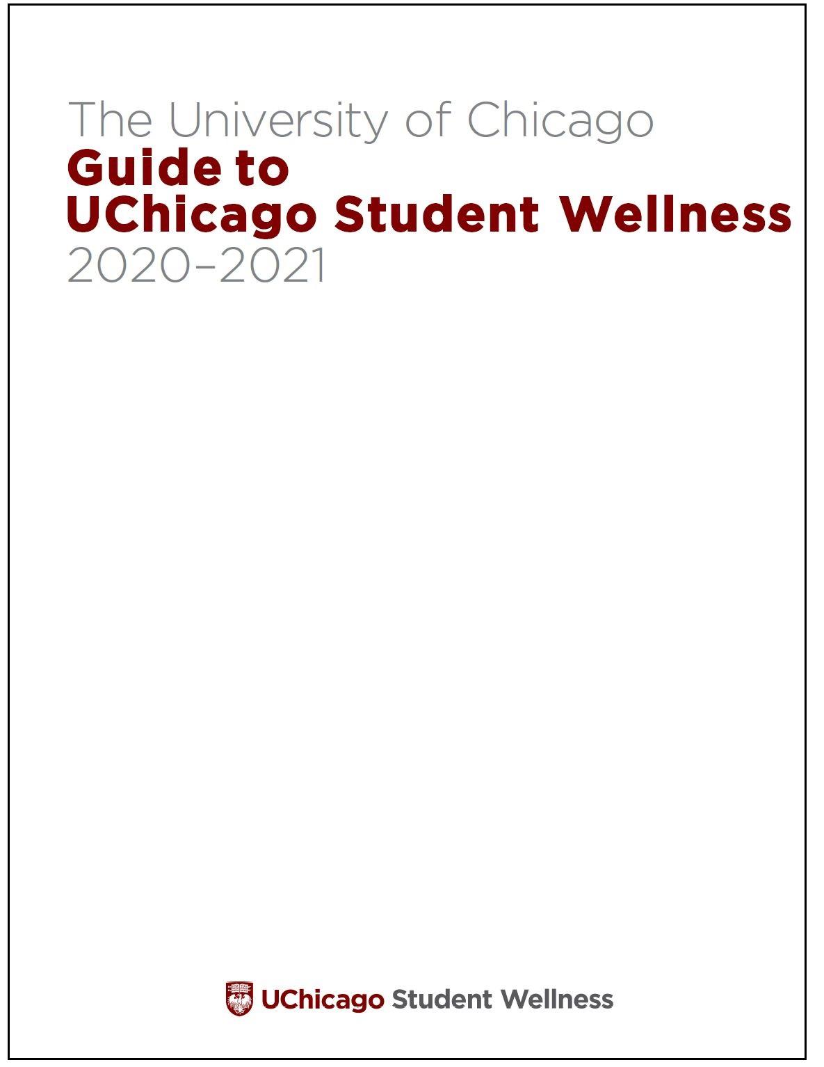 Guide to UChicago Student Wellness