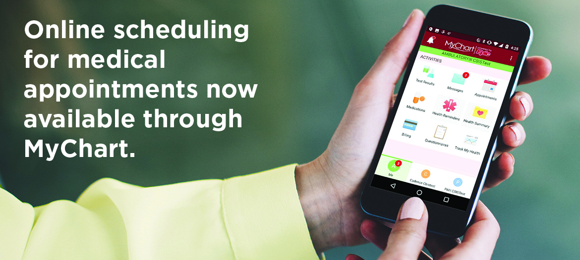Online appointments for medical appointments now available through MyChart.